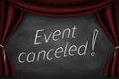 Event Canceled!
