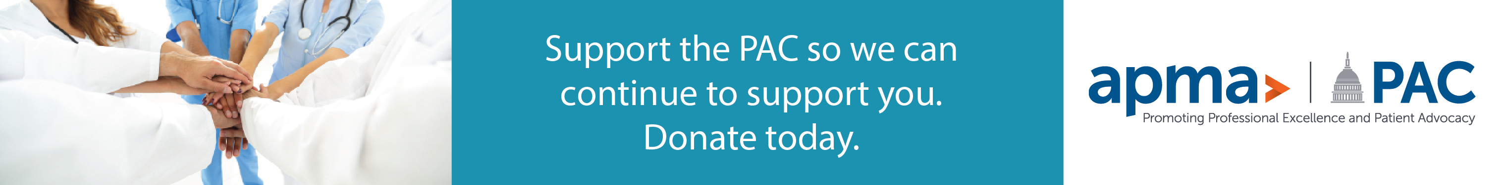Make a difference for your profession on Capitol Hill. Contribute to APMAPAC.